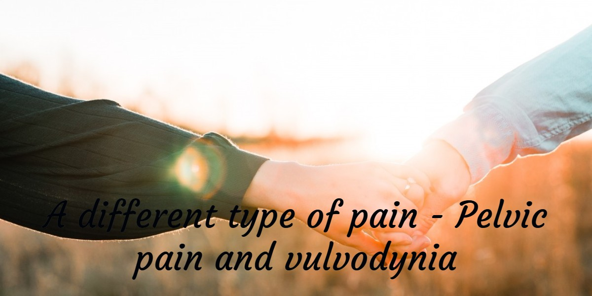 Vulvodynia, a different type of pain